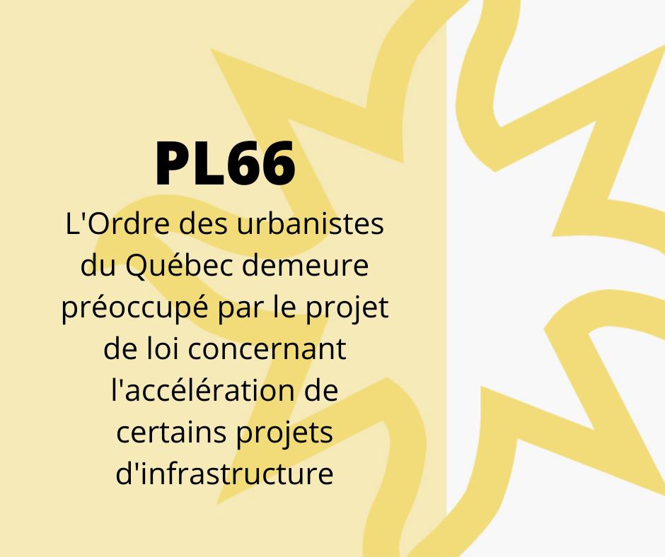 OUQ - L'Ordre des urbanistes du Québec demeure préoccupé par le PL66