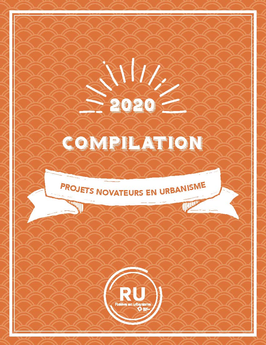 OUQ - La compilation 2020 des projets novateurs en urbanisme est maintenant disponible!